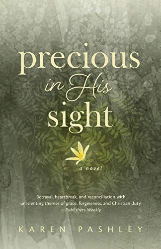 Precious in His Sight: An inspiring novel of faith, family and forgiveness