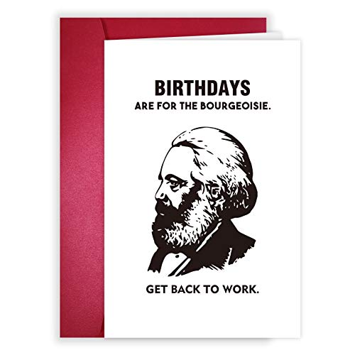 Marx Birthday Card Bourgeoisie, Funny Bday Political Parody Card, Birthday Card for Friend Him