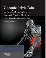 Chaitow, L: Chronic Pelvic Pain and Dysfunction: Practical Physical Medicine