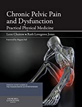 Chronic Pelvic Pain and Dysfunction: Practical Physical Medicine