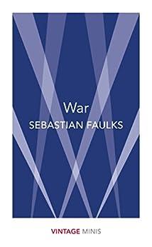 War: Vintage Minis by [Sebastian Faulks]