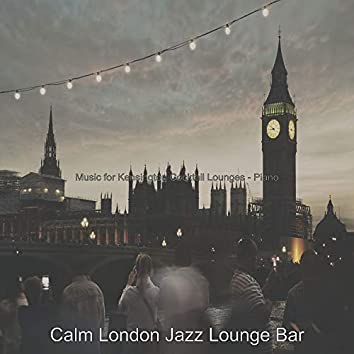 Music for Kensington Cocktail Lounges - Piano