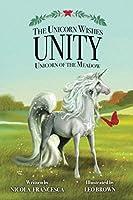 The Unicorn Wishes - Unity: Unicorn Of The Meadow