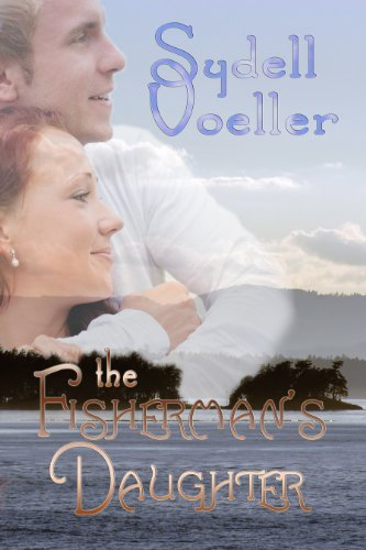 Book: The Fisherman's Daughter by Sydell Voeller