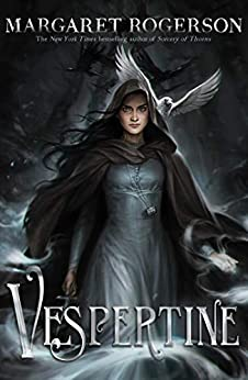 Vespertine by [Margaret Rogerson]