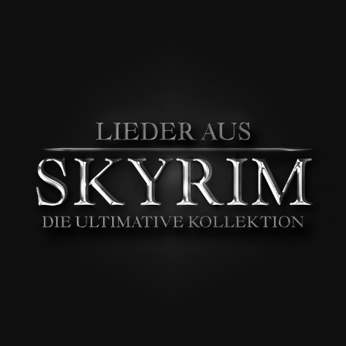 Lieder aus Skyrim die ultimative Kollektion