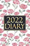 2022 DIARY: 2022 Week and Month to View Planner with Tabs and Holidays, Small Size 6x9, Weekly Pages for Daily Plan with Notes ,1 Year At a Glance, Daily Dairy January to December, 12 Month Beautiful Floral Cover Calendar or Appointment Book for Women