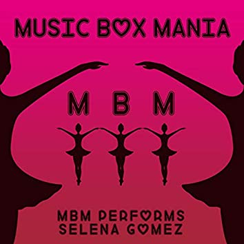 MBM Performs Selena Gomez