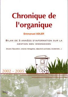 Chronique de l'organique 2002-2005 : Bilan de 3 années d'information sur la gestion des immondices