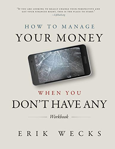 How to Manage Your Money When You Don't Have Any Workbook