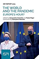 The World and the Pandemic: Europe's Hour?
