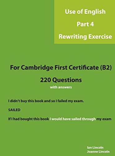 Cambridge First Use of English - Part 4 Rewriting (English Edition)