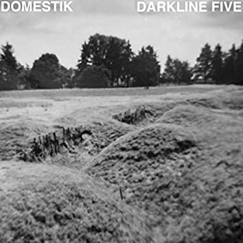 Darkline Five