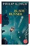Blade Runner: Träumen Androiden von elektrischen Schafen?