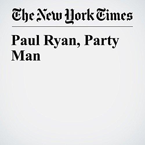 Paul Ryan, Party Man copertina
