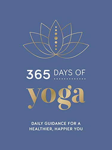 365 Days of Yoga: Daily Guidance for a Healthier, Happier You (English Edition)
