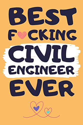 Civil Engineer Gifts: Lined Notebook Journal Paper Blank, a Funny Gift for Civil Engineer to Write in (Volume 6)