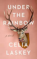 Under the Rainbow by Celia Laskey book cover