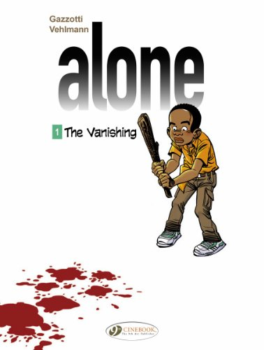 Alone - tome 1 The Vanishing (01)