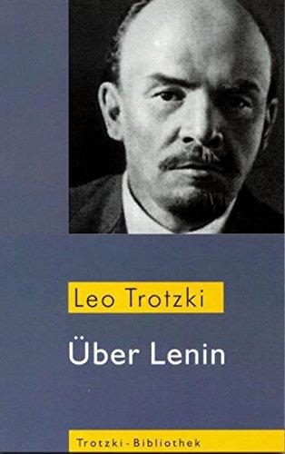 Über Lenin: Material für einen Biographen (Trotzki-Bibliothek)