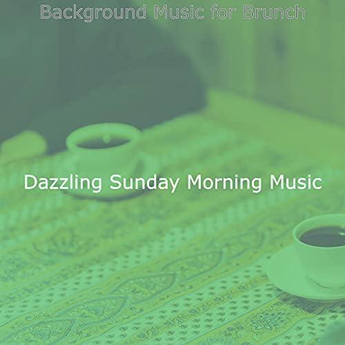 Dazzling Sunday Morning Music