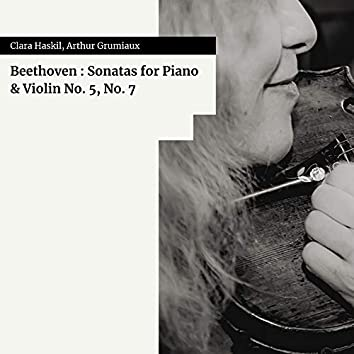 Beethoven : Sonatas for Piano & Violin No. 5, No. 7