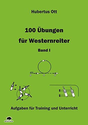 100 Übungen für Westernreiter - Band 1