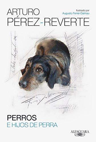 Perros E Hijos De Perra (Hispnica)