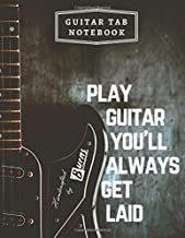 Guitar Tab Notebook: Six String Guitar Chord Tablature Staff Music Paper for Guitarist Musicians Students Teachers Songwriters