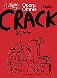 Crack. Gli scarabocchi di Maicol & Mirco