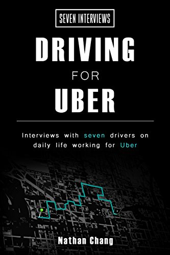 Seven Interviews: Driving for Uber (English Edition)
