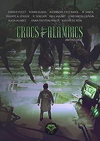 Crocs & Alambics par Fabrice Pittet