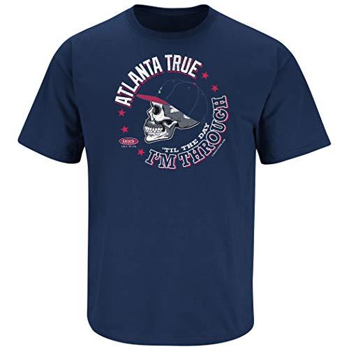 Atlanta Baseball Fans. Atlanta True 'Til The Day I'm Through Navy T-Shirt (Sm-5X) (Short Sleeve, Large)