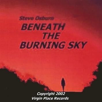 Beneath the Burning Sky