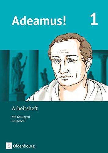 Adeamus! - Ausgabe C - Latein als 2. Fremdsprache - Band 1: Arbeitsheft