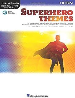 Superhero Themes for Horn: Instrumental Play-Along