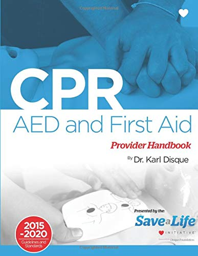 CPR, AED & First Aid Provider Handbook