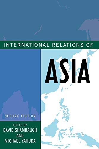 International Relations of Asia, Second Edition (Asia in World Politics)