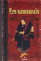 « Les samouraïs : Le code du guerrier », Ito Tommy, Louis Thomas