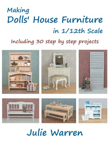 Making Dolls' House Furniture in 1/12th Scale