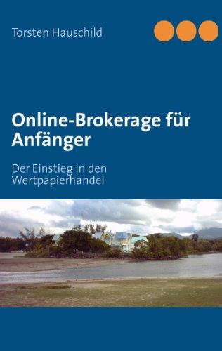 Online-Brokerage für Anfänger: Der Einstieg in den Wertpapierhandel