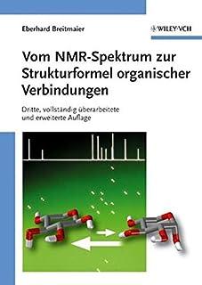 Vom NMR-Spektrum zur Strukturformel organischer Verbindungen