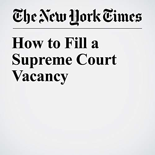 How to Fill a Supreme Court Vacancy audiobook cover art