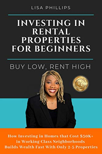 Real Estate Investing Books! - Investing in Rental Properties for Beginners: Buy Low, Rent High