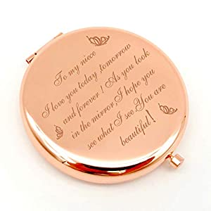 """Best Gift: Quality makeup mirror engraved with the lettering """"To my Niece I love you today, tomorrow and forever ! As you you look in the mirror,I hope you see what I see.You are beautiful"""", It will bring back happy memories when she uses it every ti..."""