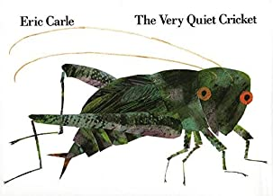 The Very Quiet Cricket by Eric Carle (1990-11-09)