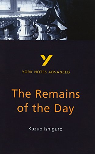 The Remains of the Day (2nd Edition) (York Notes Advanced)