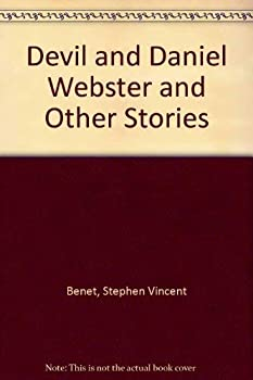 The Devil and Daniel Webster and Other Stories 0671428896 Book Cover