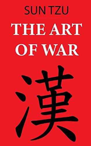 The Art of War (Sun Tzu): Annotated edition