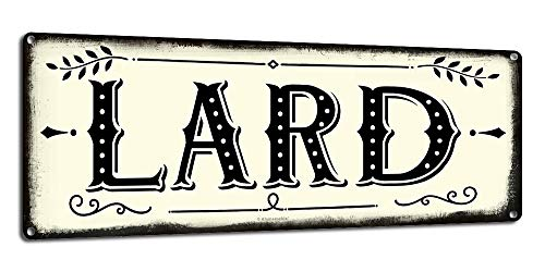 Lard, 6 x 16 Inch Metal Farmhouse Sign, Rustic Vintage Wall Decor for Home, Restaurant, Cafe, Diner and Coffee Shop, Farm Theme Gifts for Farmers, Ranchers, Animal Lovers, Housewarming, RK3134 6x16